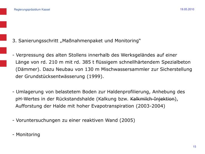 """3. Sanierungsschritt """"Maßnahmenpaket und Monitoring"""""""