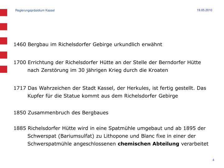 1460 Bergbau im Richelsdorfer Gebirge urkundlich erwähnt