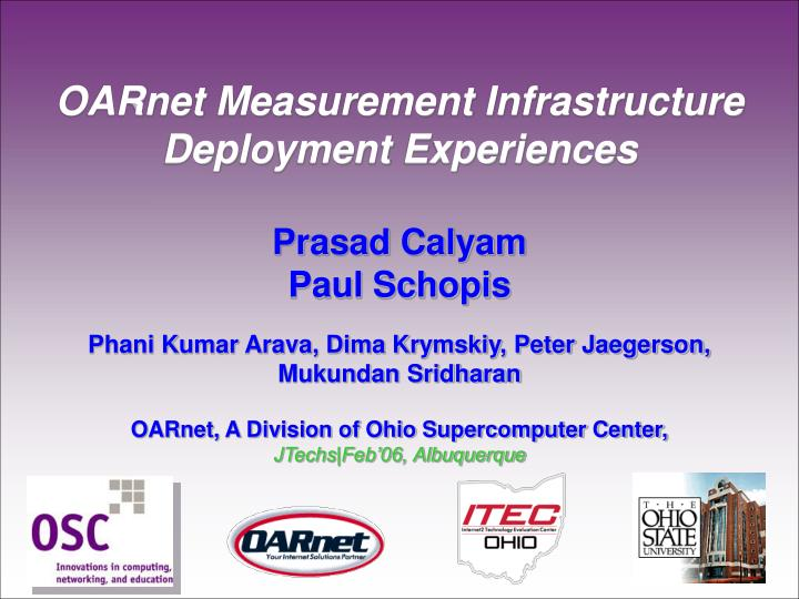OARnet Measurement Infrastructure Deployment Experiences