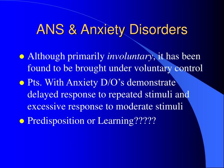 ANS & Anxiety Disorders