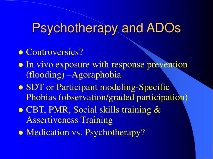 Psychotherapy and ADOs