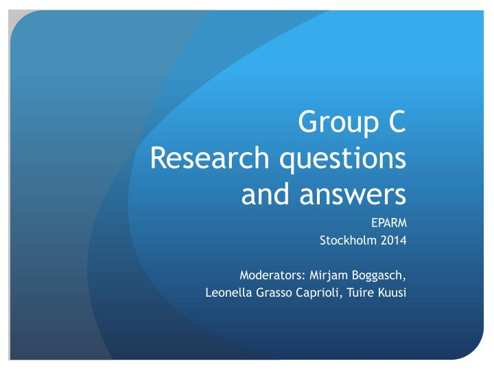 Group c research questions and answers