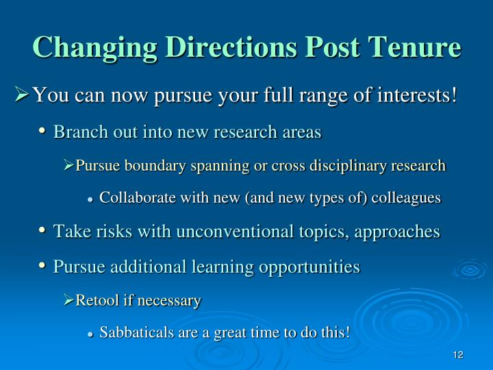 Changing Directions Post Tenure
