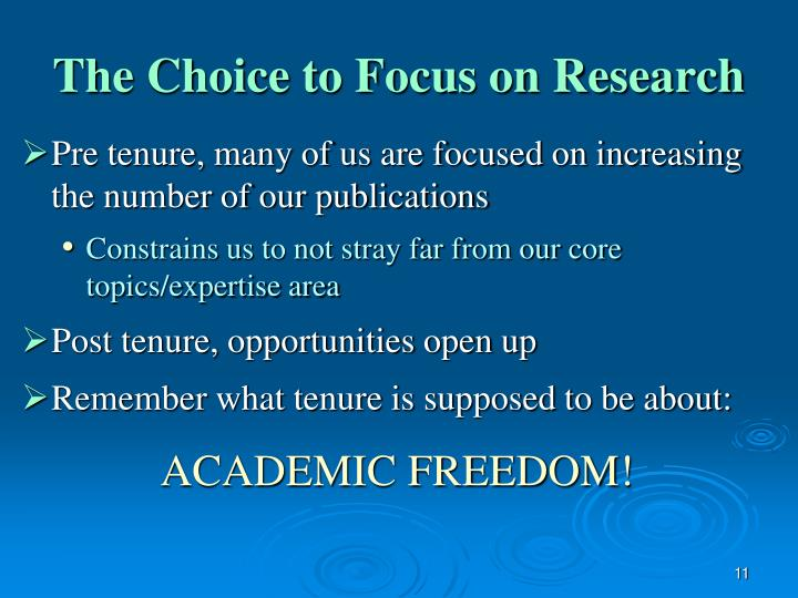 The Choice to Focus on Research