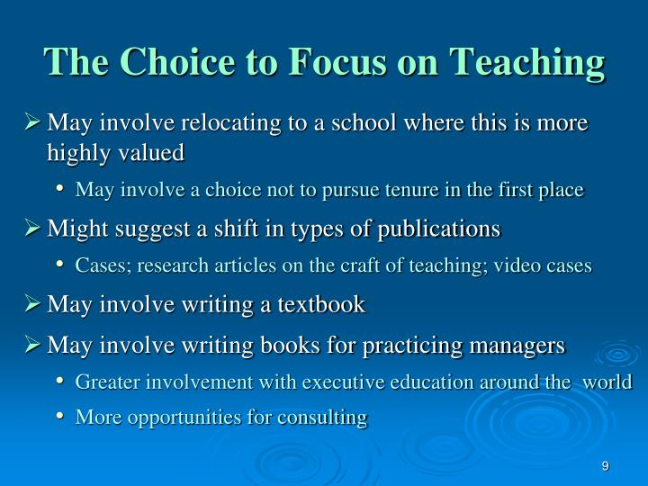 The Choice to Focus on Teaching
