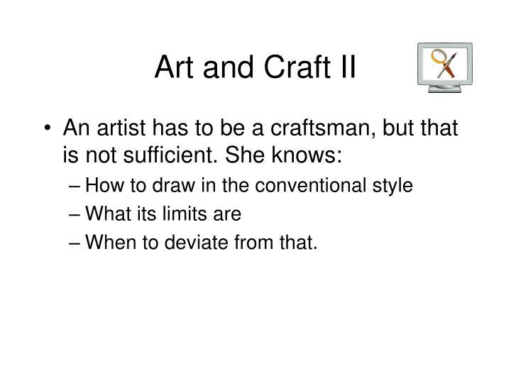 Art and Craft II
