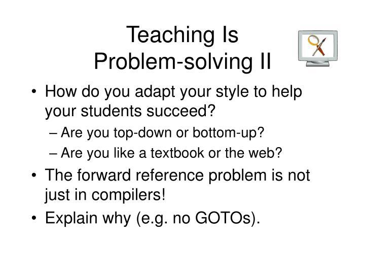 Teaching Is