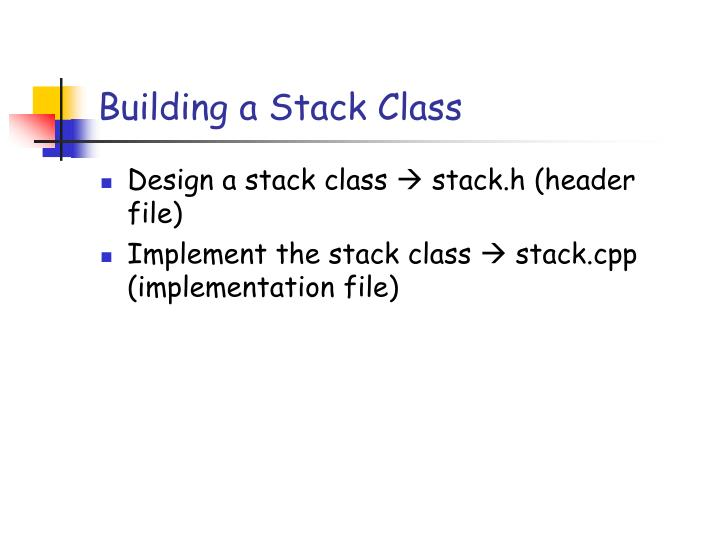 Building a Stack Class