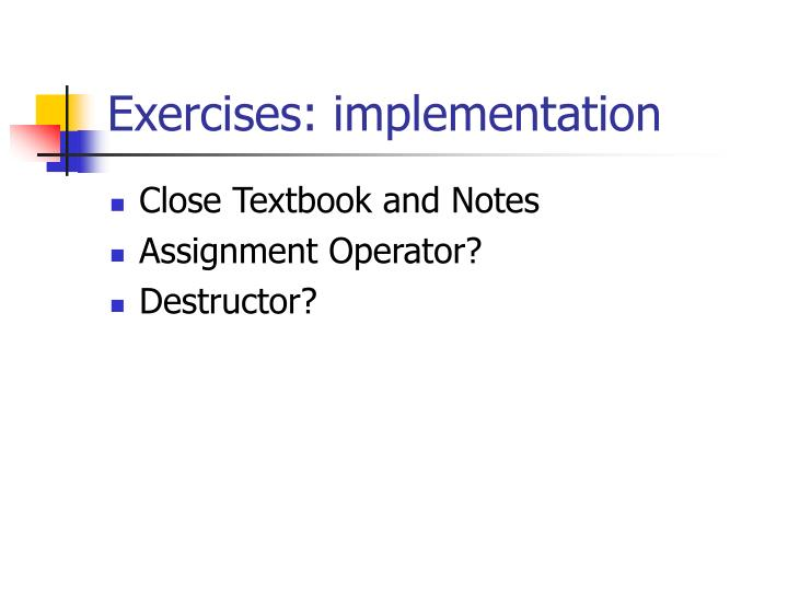 Exercises: implementation