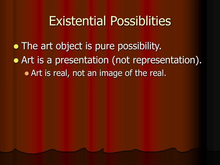 Existential Possiblities