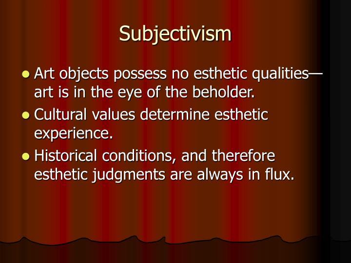 Subjectivism