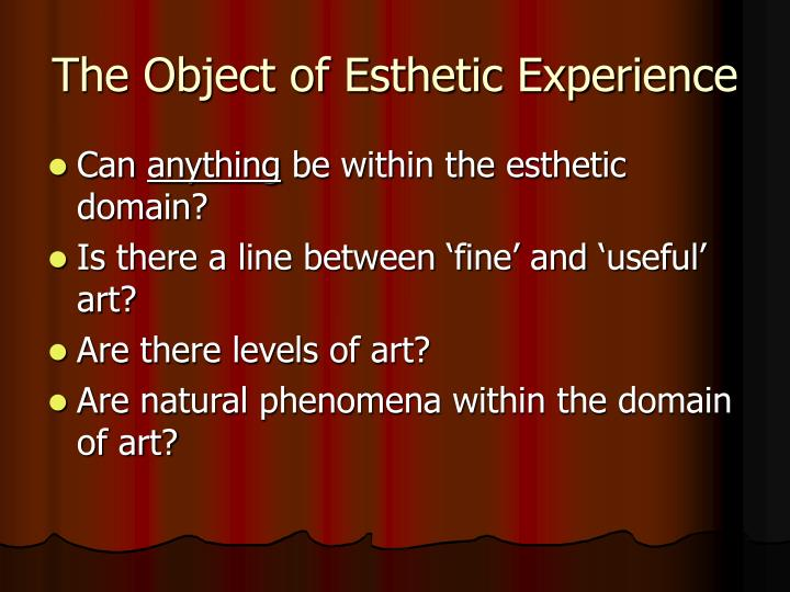 The Object of Esthetic Experience