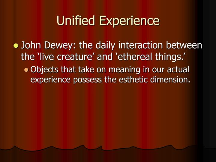 Unified Experience