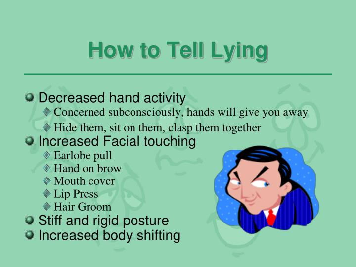 How to Tell Lying