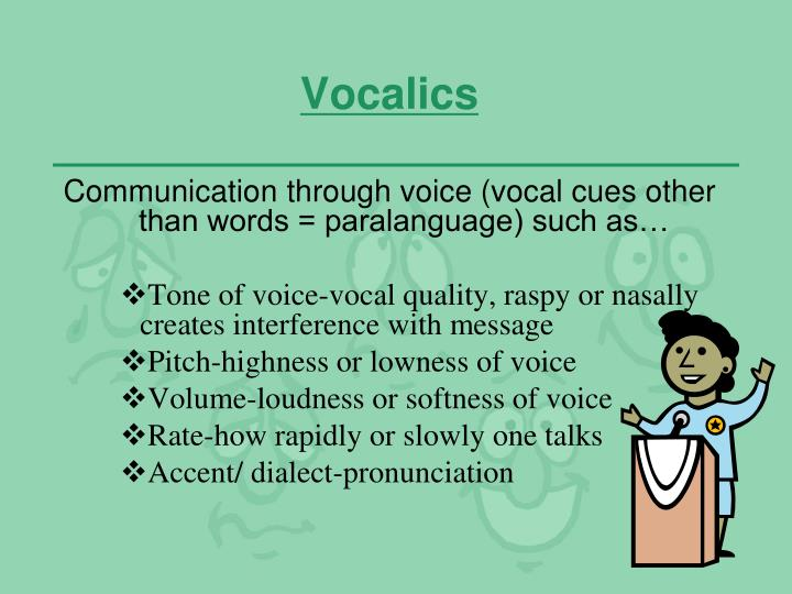 Vocalics