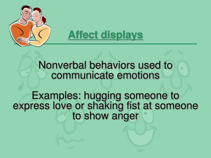 Affect displays