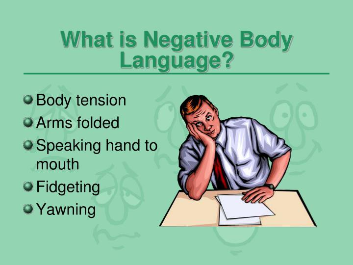 What is Negative Body Language?