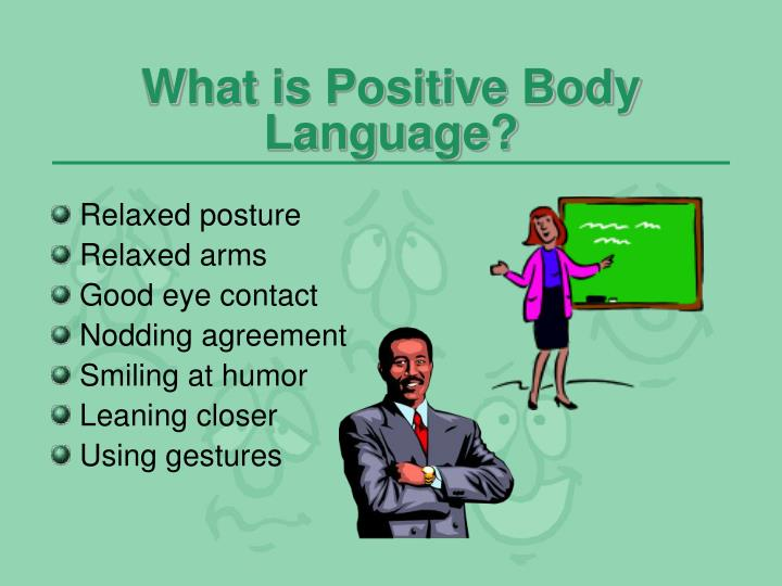 What is Positive Body Language?