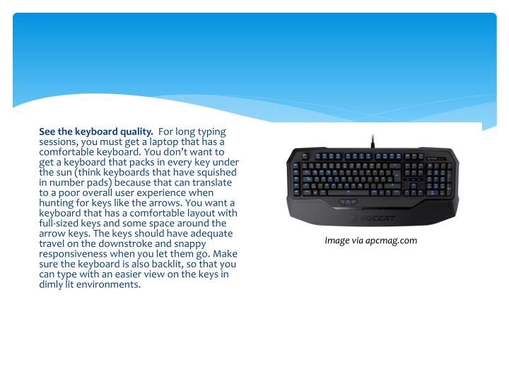 See the keyboard quality.