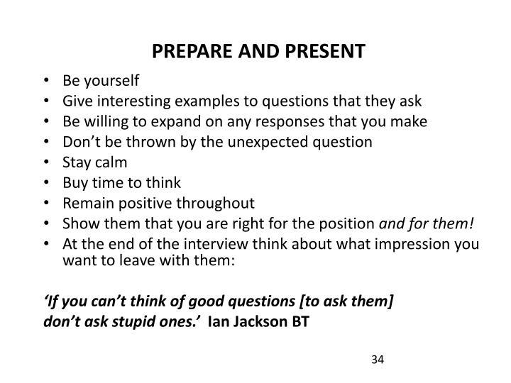 PREPARE AND PRESENT