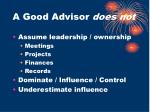 a good advisor does not