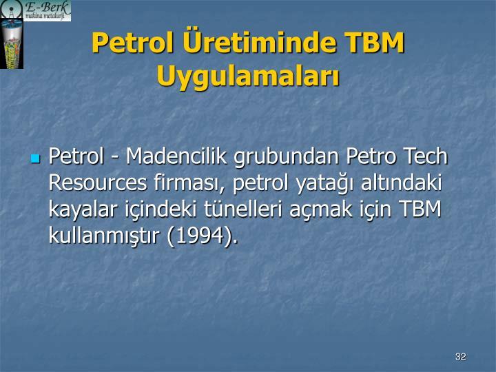 Petrol Üretiminde TBM Uygulamaları