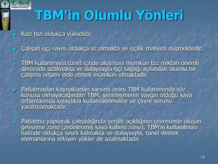 TBM'in Olumlu Yönleri