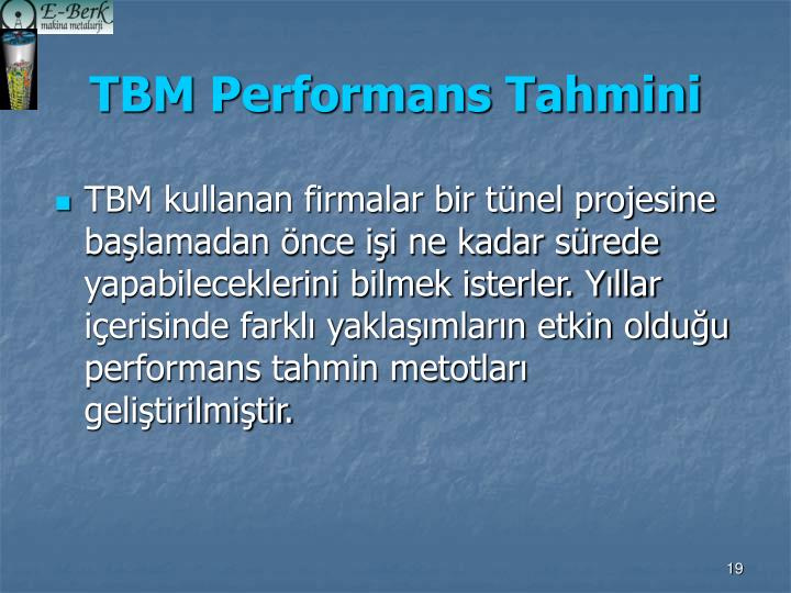 TBM Performans Tahmini
