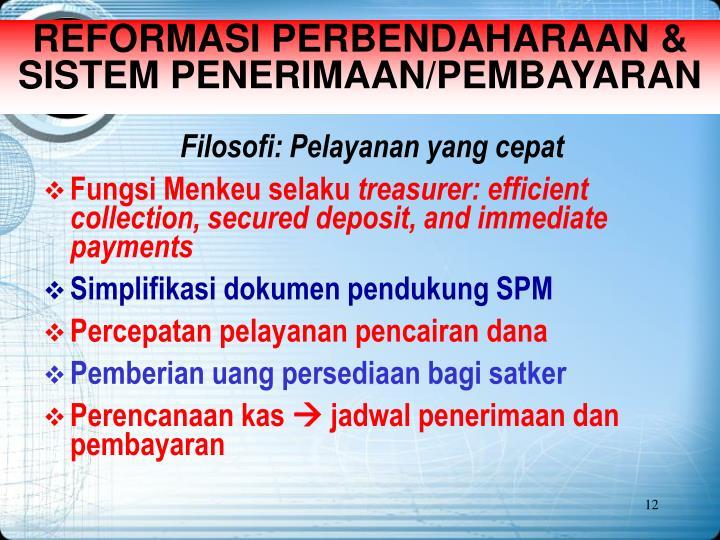 REFORMASI PERBENDAHARAAN & SISTEM PENERIMAAN/PEMBAYARAN