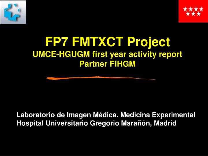 Fp7 fmtxct project umce hgugm first year activity report partner fihgm