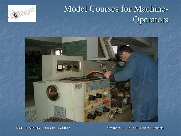 Model Courses for Machine-Operators