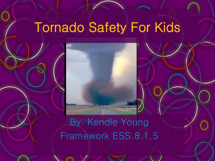 Tornado safety for kids