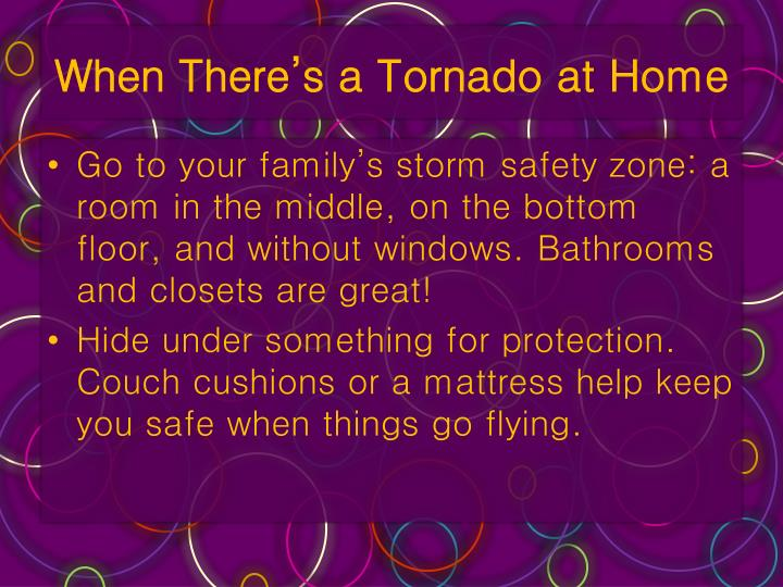 When There's a Tornado at Home