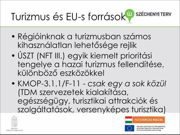 Turizmus és EU-s források