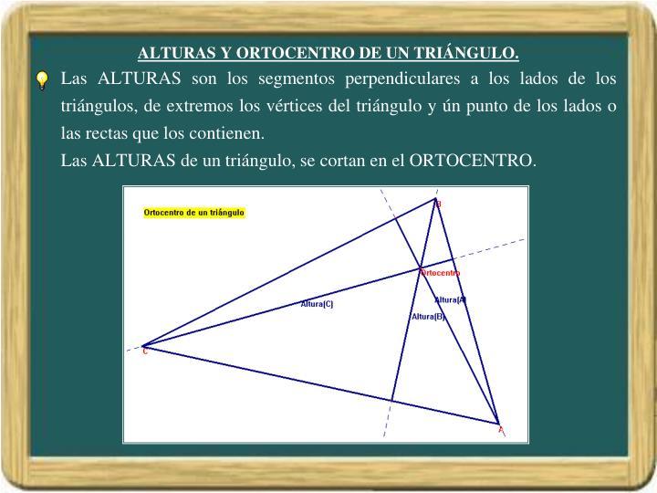 ALTURAS Y ORTOCENTRO DE UN TRIÁNGULO.