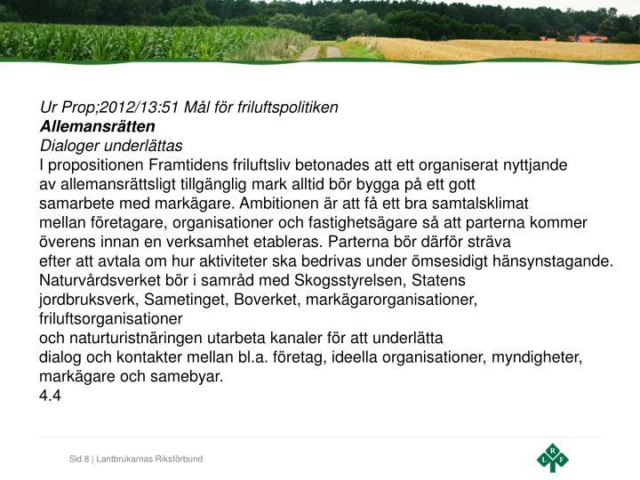 Ur Prop;2012/13:51 Mål för friluftspolitiken