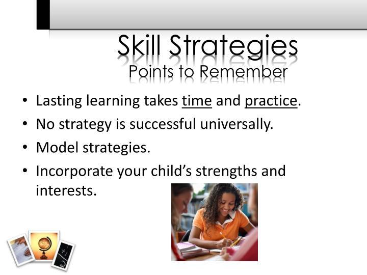 Skill Strategies