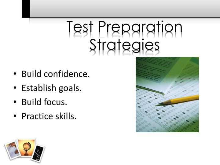 Test Preparation Strategies