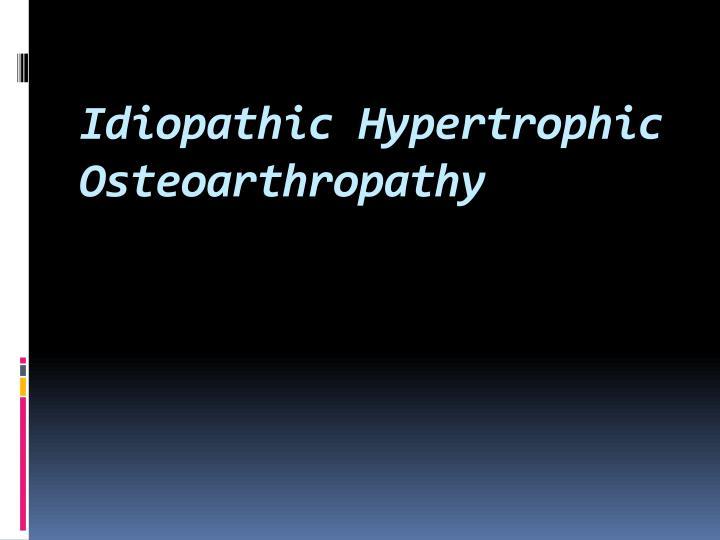 Idiopathic Hypertrophic