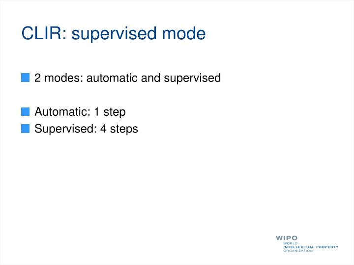 CLIR: supervised mode