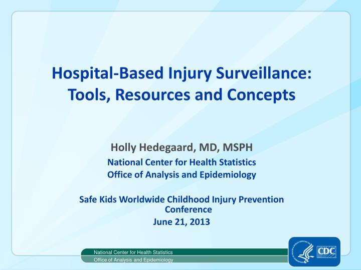 Hospital-Based Injury Surveillance: