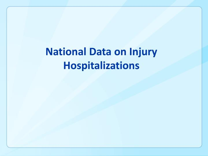 National Data on Injury Hospitalizations