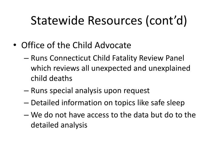 Statewide Resources (cont'd)