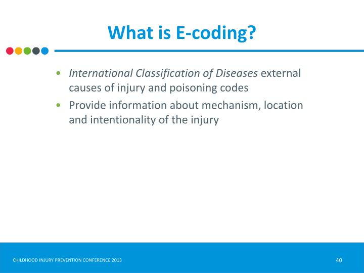 What is E-coding?