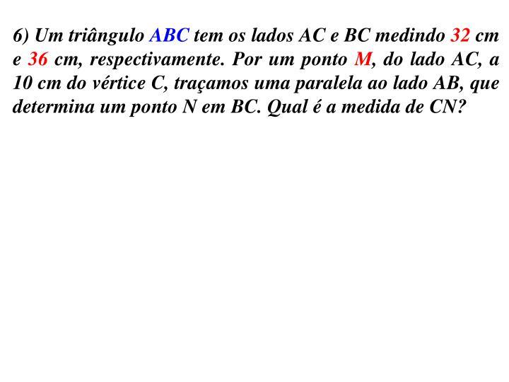 6) Um triângulo