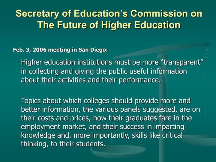 Secretary of Education's Commission on The Future of Higher Education