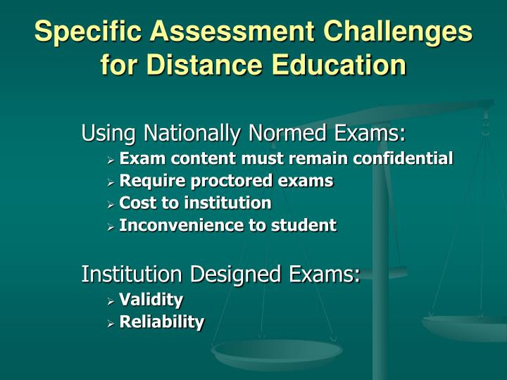 Specific Assessment Challenges for Distance Education