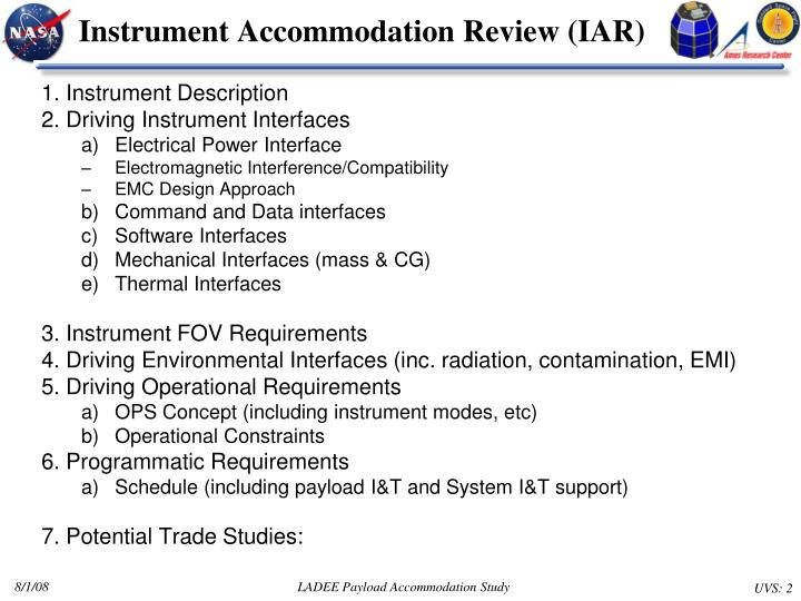 Instrument Accommodation Review (IAR)