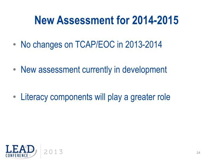 New Assessment for 2014-2015