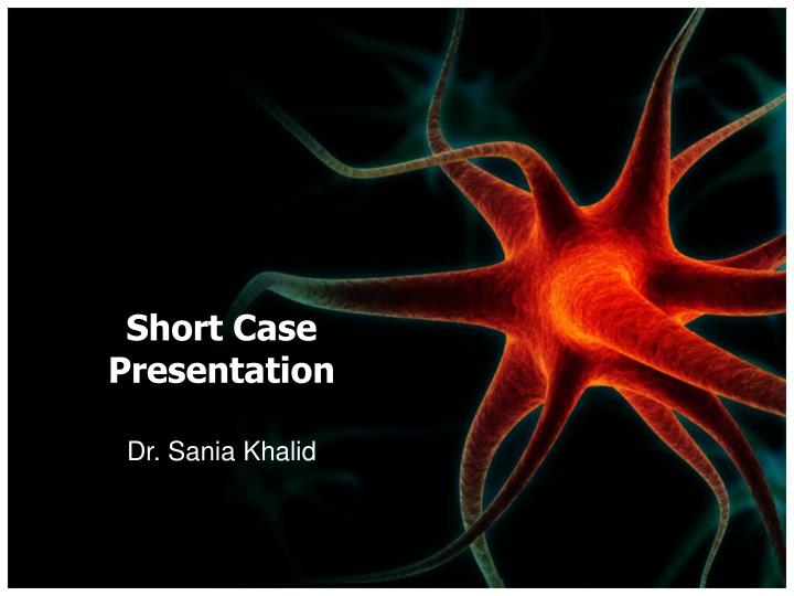 Short case presentation